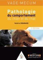 Pathologie du comportement du chien et du chat (2e édition) - Couverture - Format classique