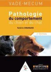 Pathologie du comportement du chien et du chat (2e édition) - Intérieur - Format classique