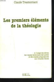 Les premiers éléments de la théologie - Couverture - Format classique