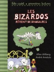 Les bizardos rêvent de dinosaures - Couverture - Format classique
