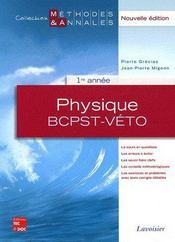 Physique 1ère année bcpstveto ; méthodes annales - Couverture - Format classique