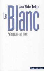 Le blanc ; dictionnaire de la couleur - Intérieur - Format classique