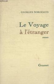 Le Voyage A Letranger. - Couverture - Format classique