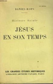 Histoire Sainte. Jesus En Son Temps. - Couverture - Format classique