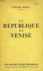 La Republique De Venise. - Couverture - Format classique