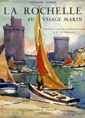 La Rochelle Au Visage Marin - Couverture - Format classique