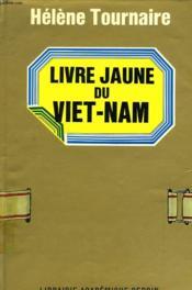 Livre Jaune Du Viet-Nam - Couverture - Format classique