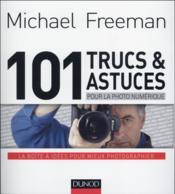 101 trucs et astuces pour la photo numérique - Couverture - Format classique