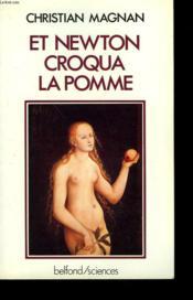 Et Newton Croqua La Pomme - Couverture - Format classique