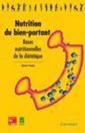 Nutrition du bienportant ; bases nutritionnelles de la diététique - Intérieur - Format classique