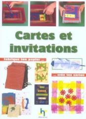Cartes et invitations. fabrique ton papier... cree tes cartes - Couverture - Format classique