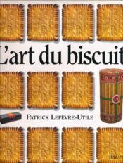 L'art du biscuit - Couverture - Format classique
