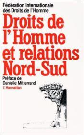 Droits de l'homme et relations Nord-Sud - Couverture - Format classique