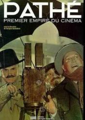 Pathe, premier empire du cinema [exposition, paris, 26 octobre 1994-6 mars 1995], centre georges pom - Couverture - Format classique