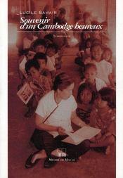 Souvenir d'un cambodge heureux - Intérieur - Format classique