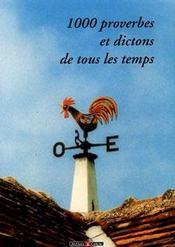 1000 Proverbes Et Dictons De Tous Les Temps - Intérieur - Format classique