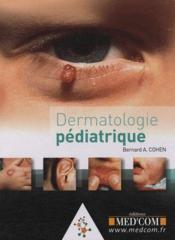 Dermatologie pédiatrique - Couverture - Format classique