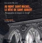 Au mont saint-michel, le rêve de saint aubert - Intérieur - Format classique