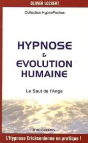 Hypnose & évolution humaine ; le saut de l'ange - Couverture - Format classique