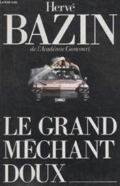 Le Grand Mechant Doux. - Couverture - Format classique