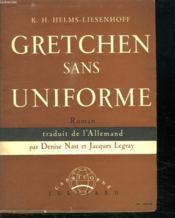 Gretchen Sans Uniforme. - Couverture - Format classique