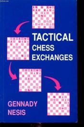 Tactical Chess Exchanges - Couverture - Format classique