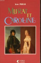 Murat Et Caroline - Couverture - Format classique