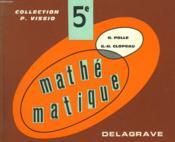 Mathematiques - Classe De Cinquieme - Couverture - Format classique