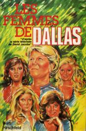 Les Femmes de Dallas - Couverture - Format classique