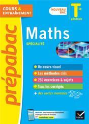 Prépabac cours & entraînement ; maths, spécialité ; terminale générale (édition 2020/2021) - Couverture - Format classique