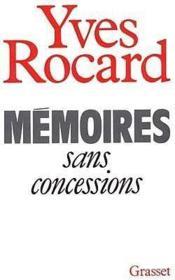 Memoires sans concessions - Couverture - Format classique