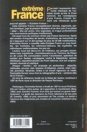 Extrême france ; les mouvements nationaux-radicaux, frontiste, royaliste, provie et catholiques traditionnalistes en france de 1981 à 2005 - 4ème de couverture - Format classique