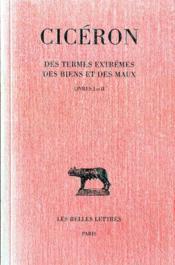 Des termes extrêmes des biens et des maux t.1 ; livres I-II (5e édition) - Couverture - Format classique
