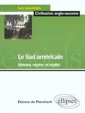 Le Sud Americain Histoire Mythe Et Realite - Intérieur - Format classique