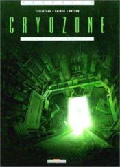 Cryozone t.1 ; sueurs froides - Couverture - Format classique