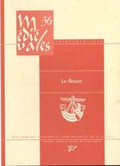 Revue Medievales T.36 ; Le Fleuve - Intérieur - Format classique