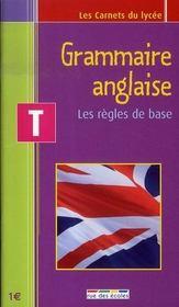 Grammaire anglaise ; les règles de base ; terminale - Intérieur - Format classique