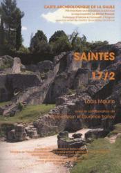 Carte Archeologique De La Gaule T.17/2 ; Saintes - Couverture - Format classique