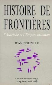 Histoire de frontieres l'autriche et l'empire ottoman - Couverture - Format classique