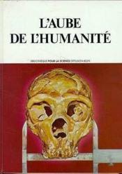 Aube de l'humanite - Couverture - Format classique