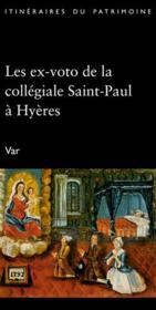 Les ex-voto de la collégiale Saint-Paul à Hyères - Couverture - Format classique