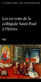 Les ex-voto de la collégiale Saint-Paul à Hyères - Intérieur - Format classique