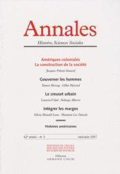 ANNALES HISTOIRE SCIENCES SOCIALES N.63/3 ; amériques coloniales, la construction des sociétés ; gouverner les hommes ; le creuset urbain ; intégrer les marges - Couverture - Format classique