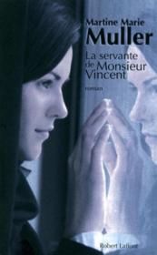 La servante de Monsieur Vincent - Couverture - Format classique