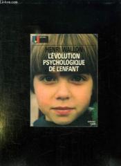 L Evolution Psychologique De L Enfant. - Couverture - Format classique