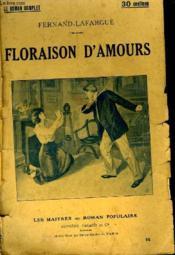 Floraison D'Amours. - Couverture - Format classique