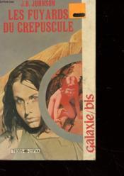 Les Fuyards Du Crepuscule - Couverture - Format classique