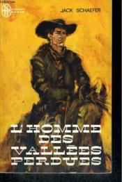 L'Homme Des Vallees Perdues - Couverture - Format classique