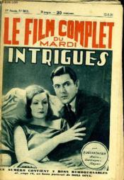 Le Film Complet Du Mardi N° 1011 - 10e Annee - Intrigues - Couverture - Format classique