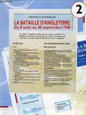 Lot De 2 Cartes - Cartes De La Campagne De La Bataille D'Angleterre, Du 8 Aout Au 30 Septmebre & Carte Des Operations Le Blitz, 7 Septembre - 10 Mai 1941. - Couverture - Format classique